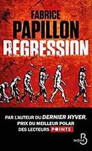 Fabrice Papillon - Régression